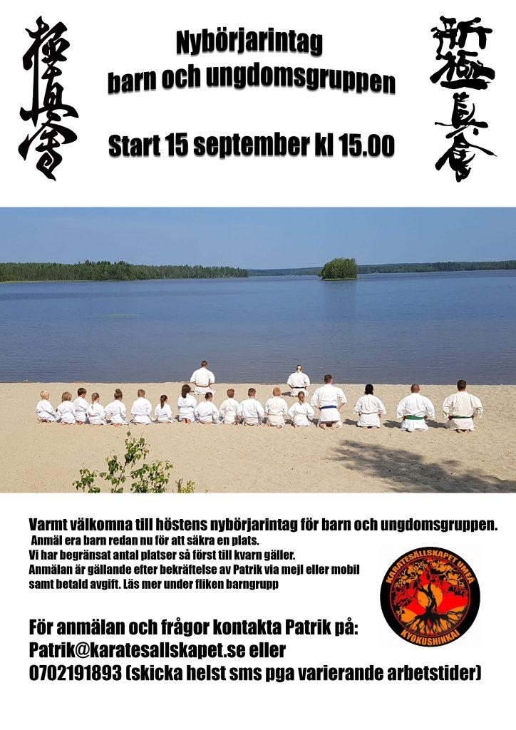 Nybörjarintag barn och ungdomsgrupp. Start 15 september 15.00 Anmäl ditt barn redan idag till Patrik, patrik@karatesallskapet.se